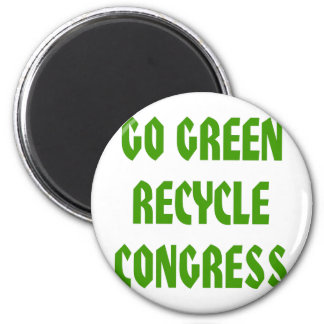 Go Green Recycle Congress Fridge Magnet