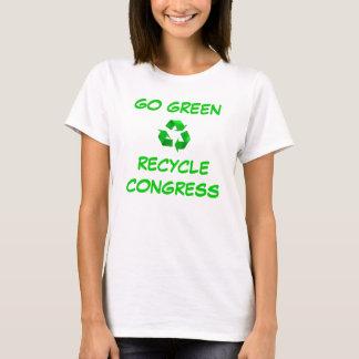 GO GREEN, RECYCLE CONGRESS T-Shirt