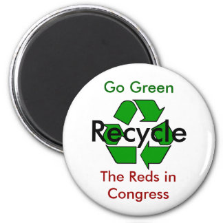 Go Green - Recycle the Reds in Congress 2 Inch Round Magnet