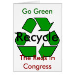 Go Green - Recycle the Reds in Congress Cards