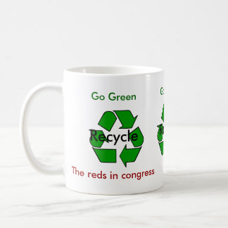 Go Green - Recycle the Reds in Congress Coffee Mug