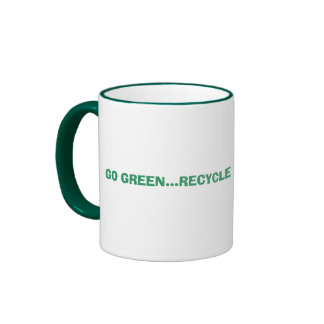GO GREEN...RECYCLE YOUR EDUCATION Mug