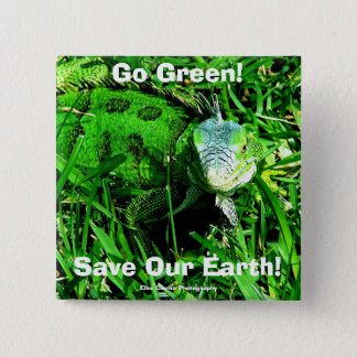 Go Green!, Save Our Earth... Button