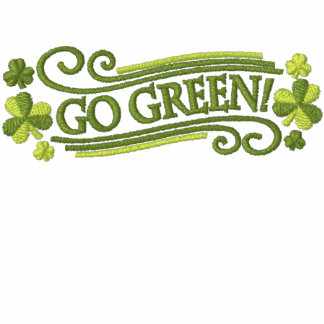 Go Green Shamrocks and Text Embroidered Hoody