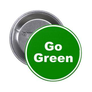 Go Green Sign Pins