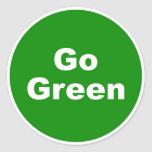 Go Green Sign Classic Round Sticker