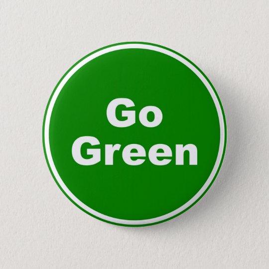 Go Green Sign Pinback Button