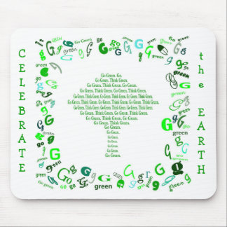 GO GREEN, THINK GREEN Tree in Letter G Mouse Pad