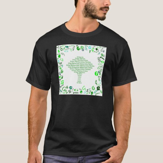 GO GREEN, THINK GREEN Tree in Letter G T-Shirt