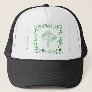 GO GREEN, THINK GREEN Tree in Letter G Trucker Hat
