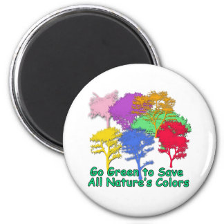 Go Green to Save All Nature's Colors Magnets