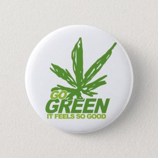 Go Green Weed Pinback Button