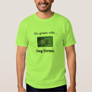 Go green wi... t shirt