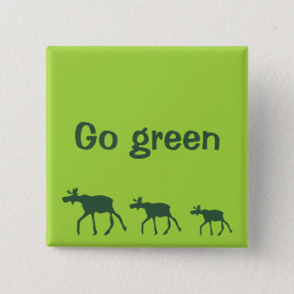Go green with cartoon moose walking on green pinback button