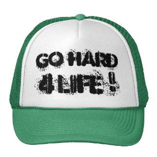 Go hard for life trucker hat
