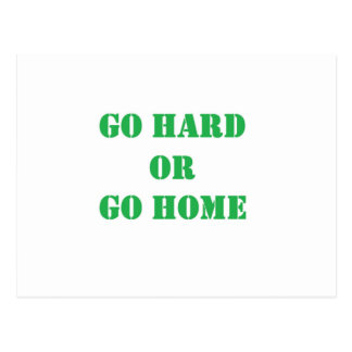Go hard- green.jpg postcard