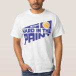 Go Hard in the Paint T Shirts