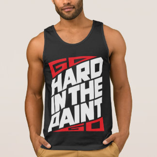 Go Hard in the Paint Tank Tops