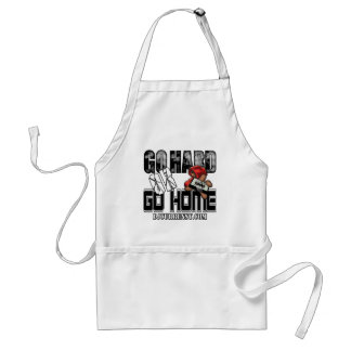 GO HARD or GO HOME Adult Apron