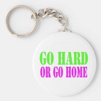 Go Hard or Go Home Keychain