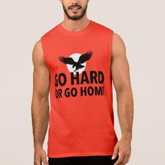 GO HARD OR GO HOME SLEEVELESS SHIRT
