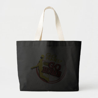 Go Hard or Go Home - Sporty Slang Basketball Tote  Tote Bags