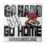 GO HARD or GO HOME Tile
