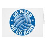 Go Hard or Go Home Vball Greeting Cards
