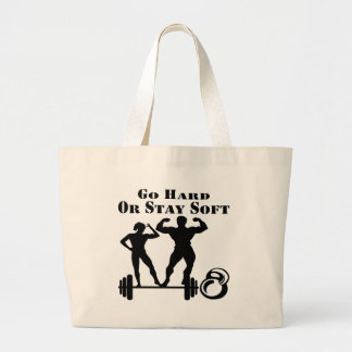 Go Hard Or Stay Soft Strength Training Large Tote Bag