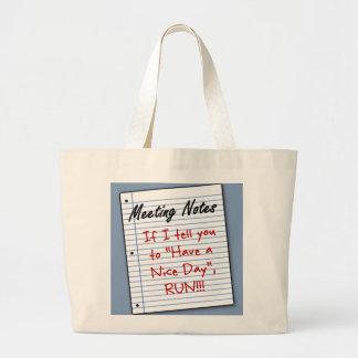 Go have a nice day somewhere else bag