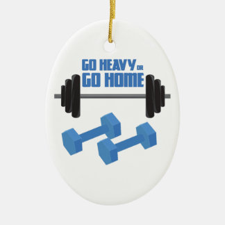Go Heavy Or Go Home Double-Sided Oval Ceramic Christmas Ornament
