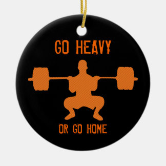 Go Heavy Or Go Home - Weight Lifting Christmas Tree Ornament