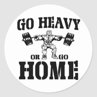 Go Heavy Or Go Home Weightlifting Classic Round Sticker