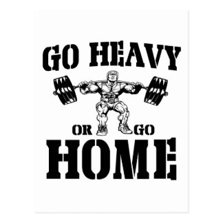 Go Heavy Or Go Home Weightlifting Postcard