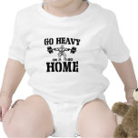 Go Heavy Or Go Home Weightlifting T-shirt