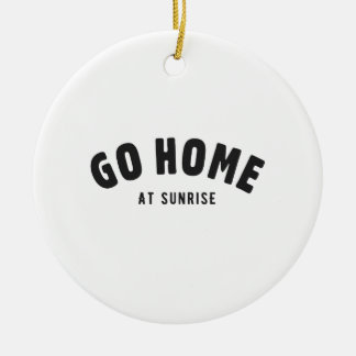 Go home at sunrise Double-Sided ceramic round christmas ornament