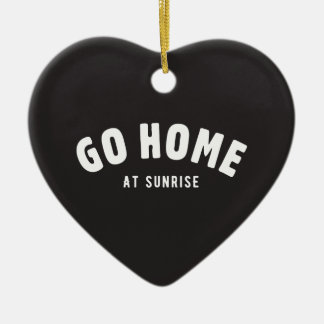Go home at sunrise Double-Sided heart ceramic christmas ornament