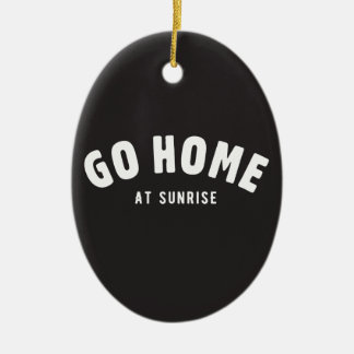 Go home at sunrise Double-Sided oval ceramic christmas ornament