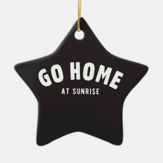 Go home at sunrise Double-Sided star ceramic christmas ornament