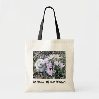 Go Home, Old Man Winter! Tote Bag