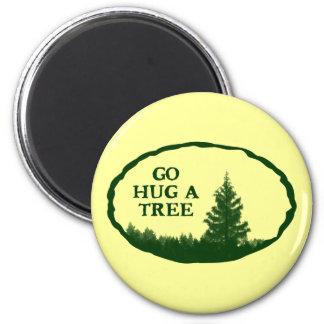 Go Hug A Tree 2 Inch Round Magnet