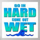 Go In Hard Poster