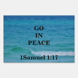 GO IN PEACE YARD SIGN