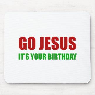 Go Jesus Christmas Birthday Mouse Pad