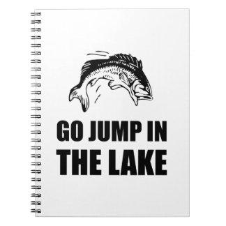Go Jump In Lake Spiral Notebook