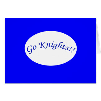 Go Knights! Curved Blue Text H Blue Greeting Card