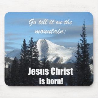 Go lo dice en la montaña: ¡El Jesucristo nace! Tapete De Ratón
