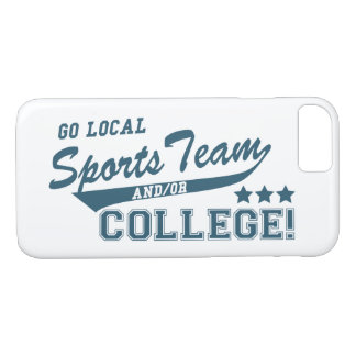 Go Local Sports Team and or College iPhone 8/7 Case