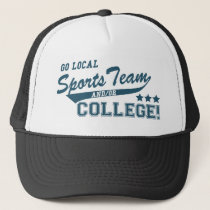 Go Local Sports Team and or College Trucker Hat