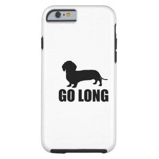 Go Long Dacshund Tough iPhone 6 Case